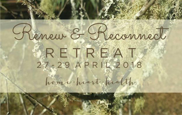 Renew & Reconnect Retreat Kangaroo Valley 27-29 April 2018
